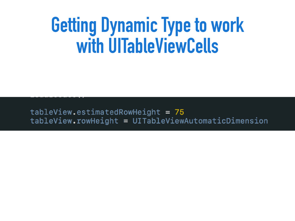 Getting Dynamic Type to work with UITableViewCe...
