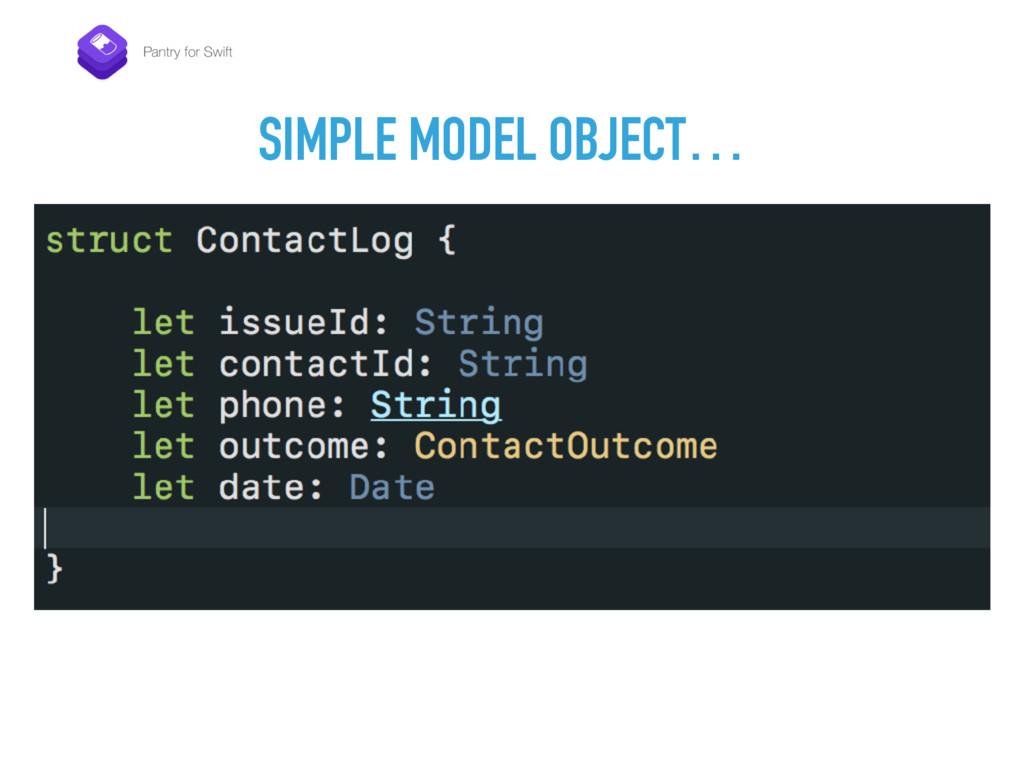 SIMPLE MODEL OBJECT…