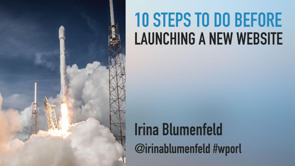 10 STEPS TO DO BEFORE LAUNCHING A NEW WEBSITE I...