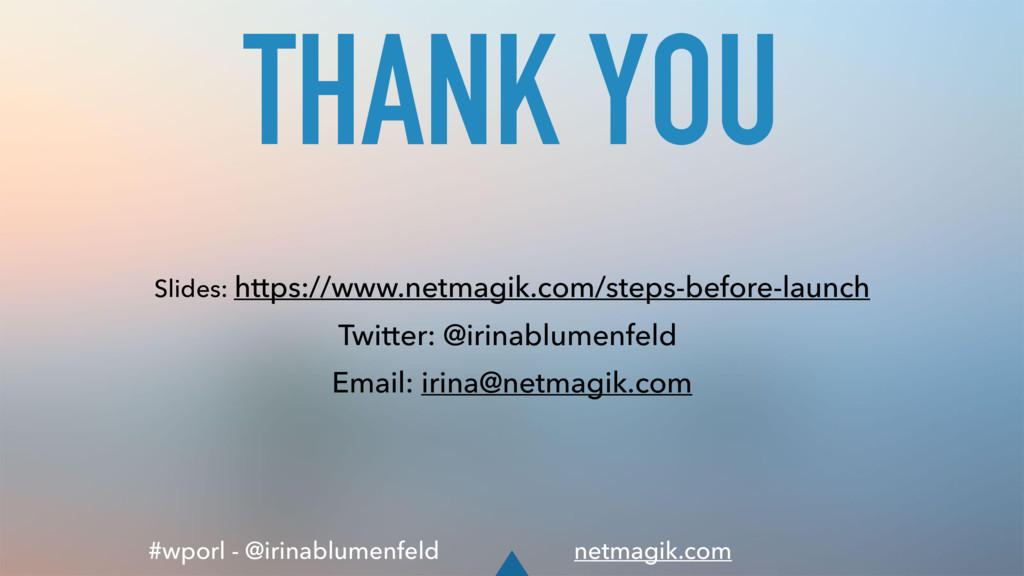 #wporl - @irinablumenfeld netmagik.com THANK YO...