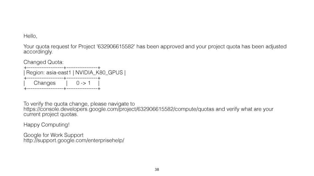 Hello, Your quota request for Project '63290...