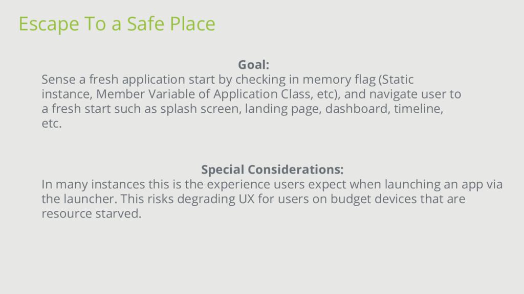 Escape To a Safe Place Goal: Sense a fresh appl...