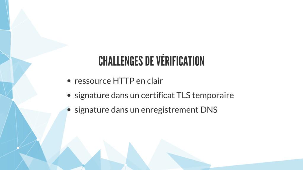 CHALLENGES DE VÉRIFICATION ressource HTTP en cl...