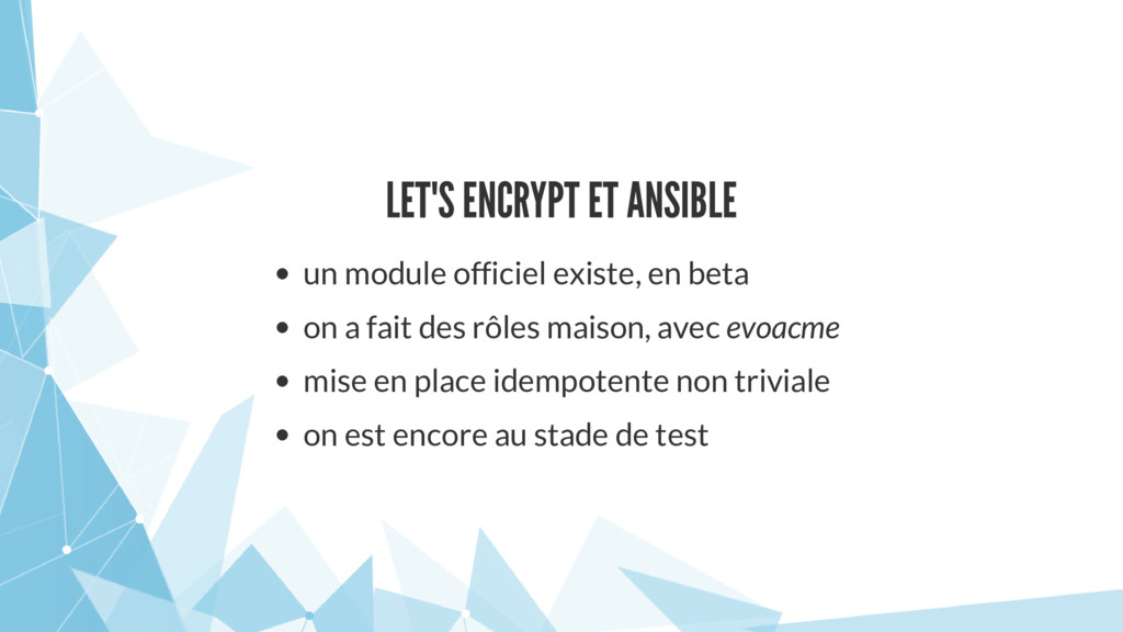 LET'S ENCRYPT ET ANSIBLE un module officiel exi...