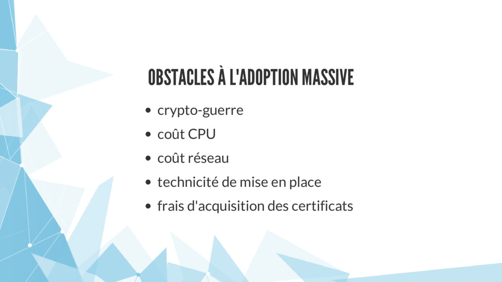 OBSTACLES À L'ADOPTION MASSIVE crypto-guerre co...