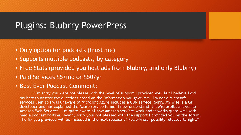 Plugins: Blubrry PowerPress • Only option for p...