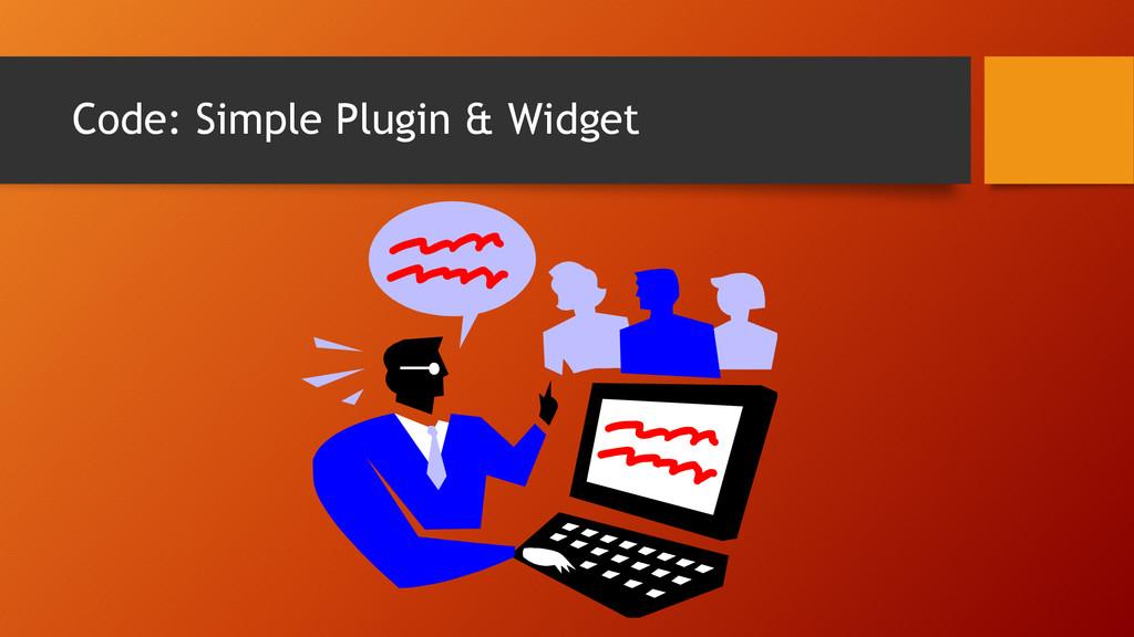 Code: Simple Plugin & Widget