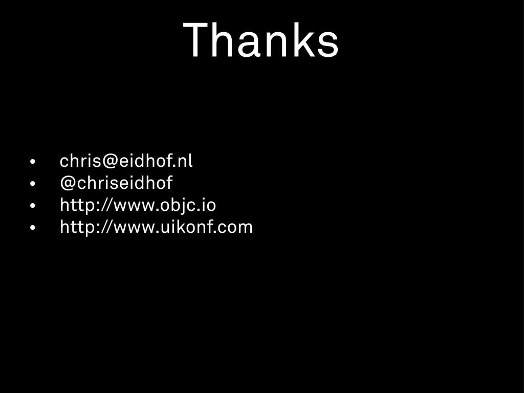• chris@eidhof.nl • @chriseidhof • http://www.o...