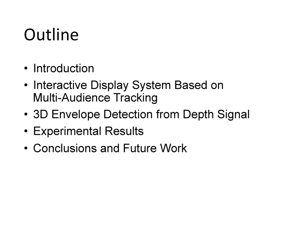 Outline • Introduction • Interactive Display...
