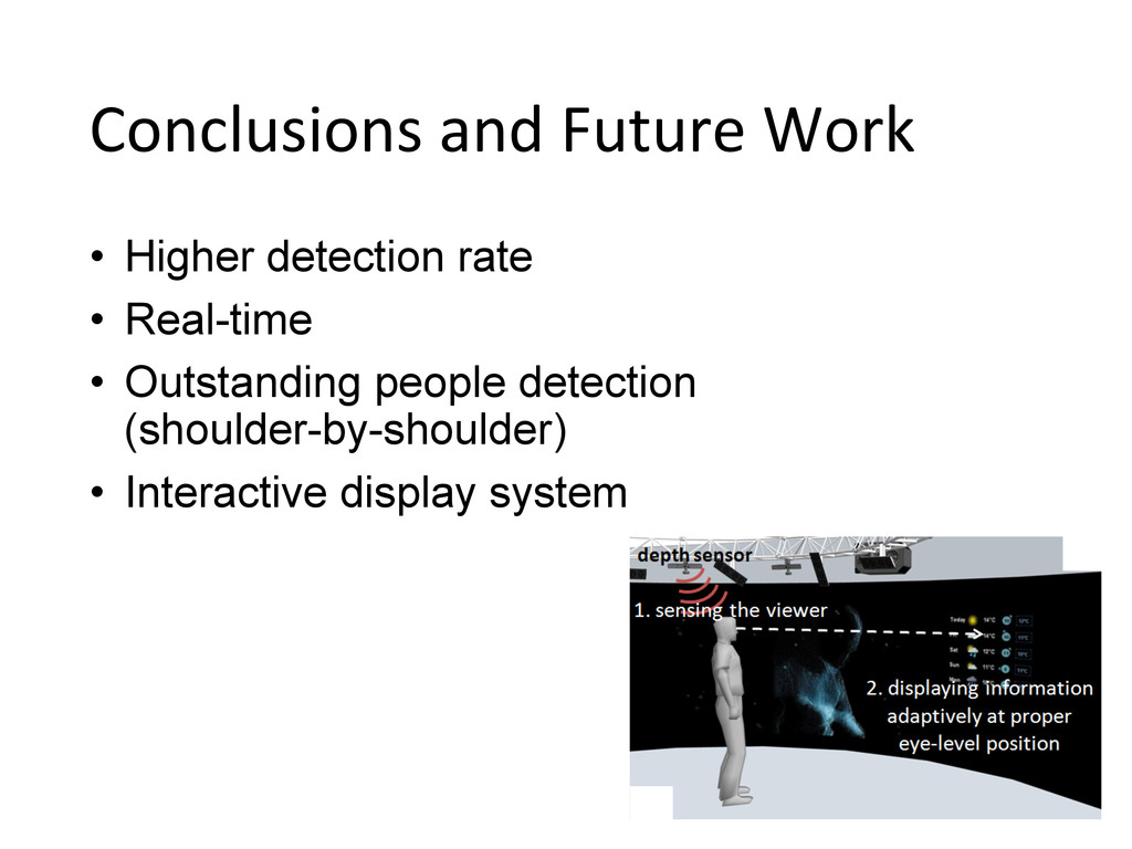 Conclusions and Future Work • Higher...