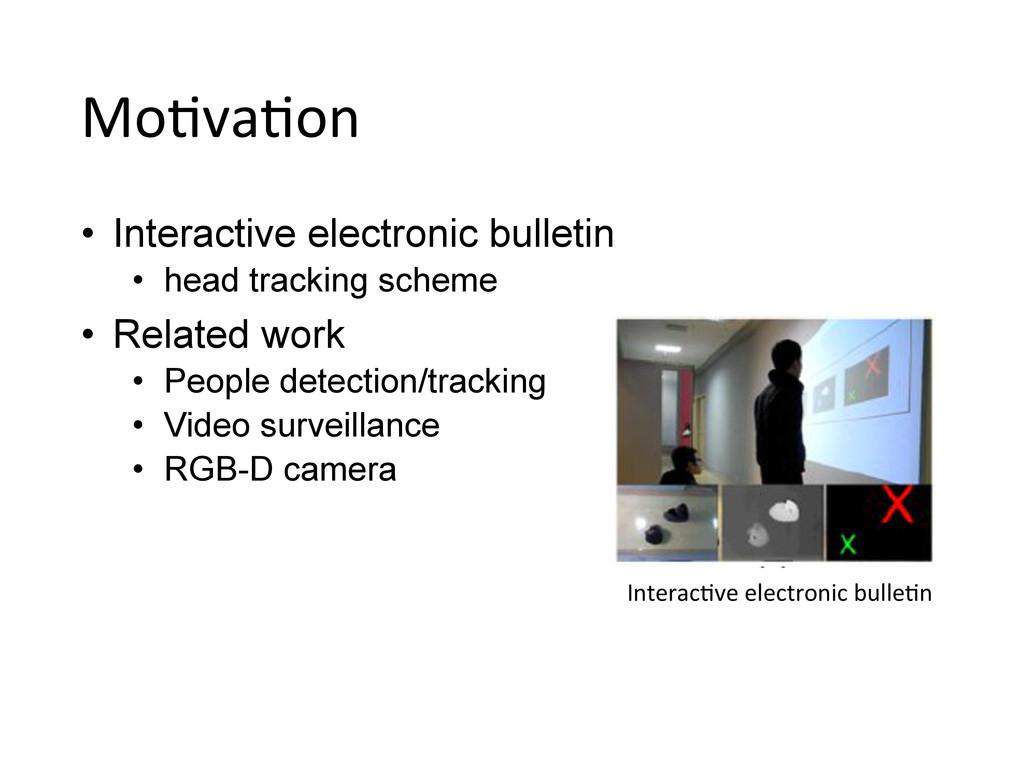 Mo,va,on • Interactive electronic bulletin •...