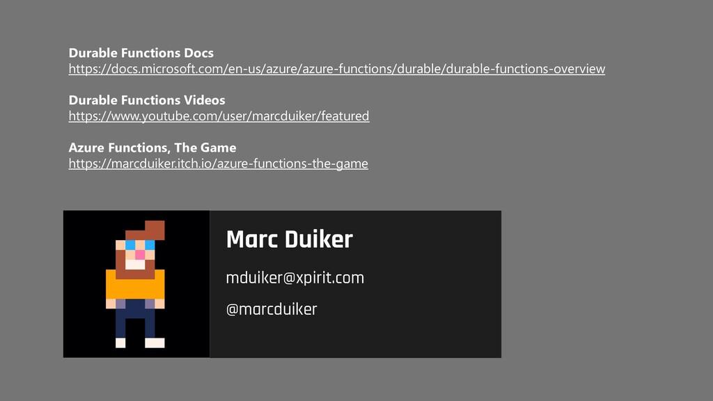 Durable Functions Docs https://docs.microsoft.c...