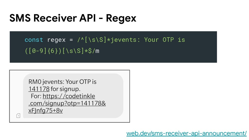 SMS Receiver API - Regex web.dev/sms-receiver-a...