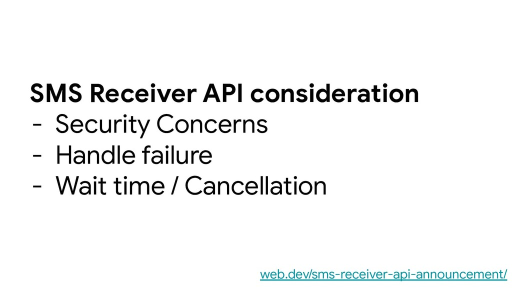 SMS Receiver API consideration - Security Conce...