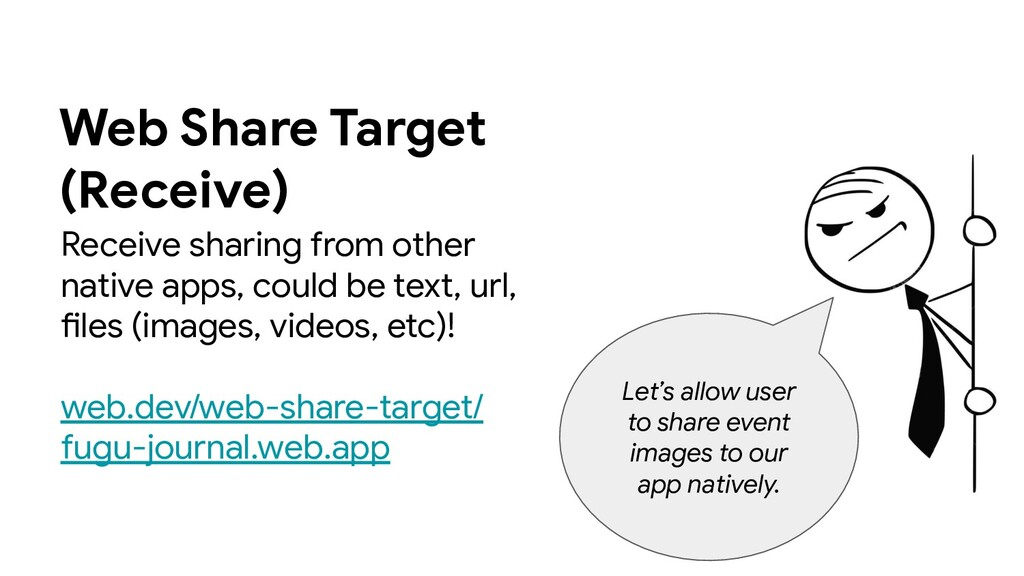 Web Share Target (Receive) Receive sharing from...