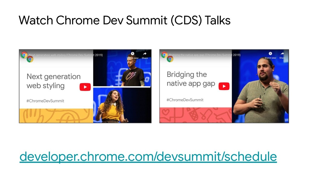 Watch Chrome Dev Summit (CDS) Talks developer.c...