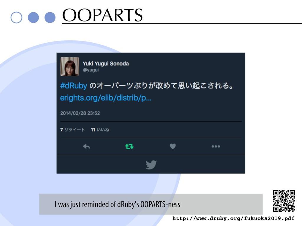 OOPARTS http://www.druby.org/fukuoka2019.pdf I ...