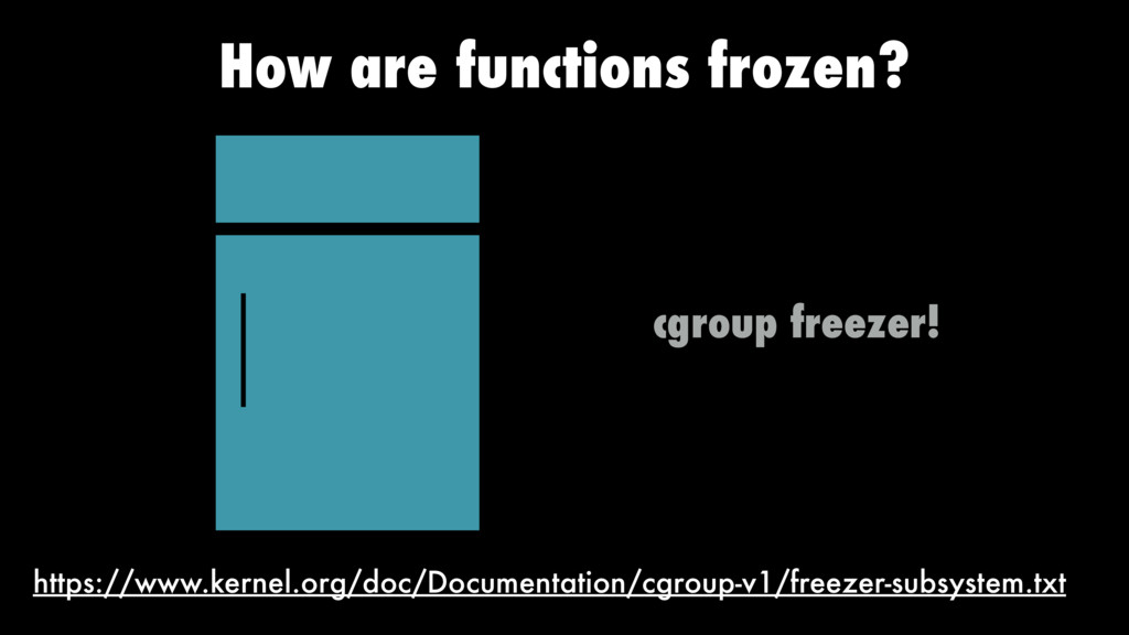 How are functions frozen? https://www.kernel.or...