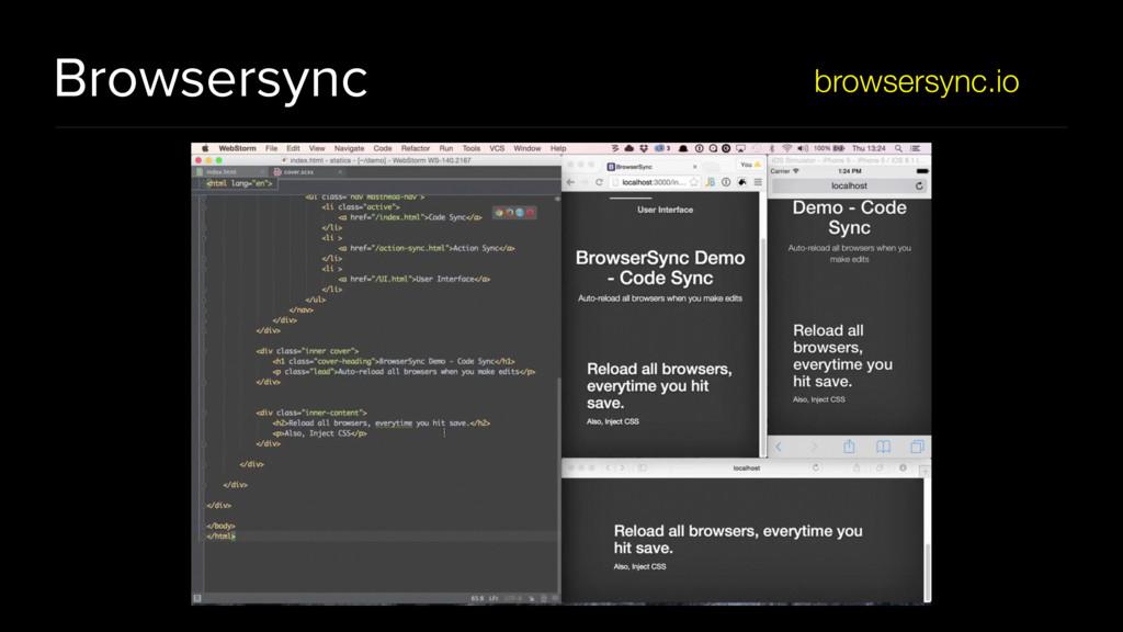 Browsersync browsersync.io