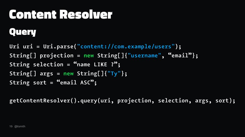 """Content Resolver Query Uri uri = Uri.parse(""""con..."""
