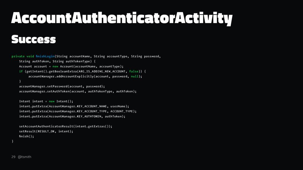 AccountAuthenticatorActivity Success private vo...