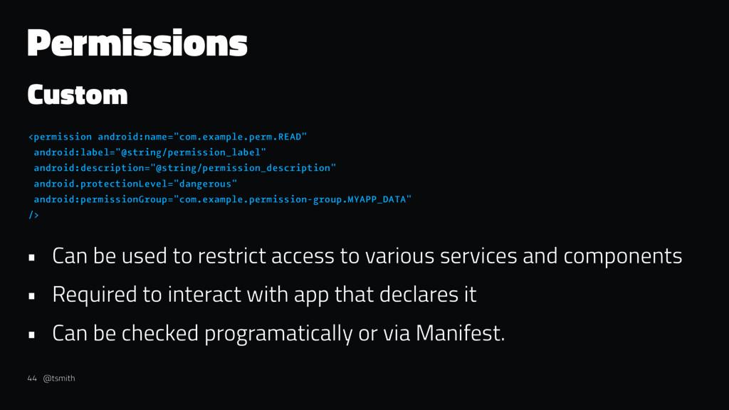 "Permissions Custom <permission android:name=""co..."