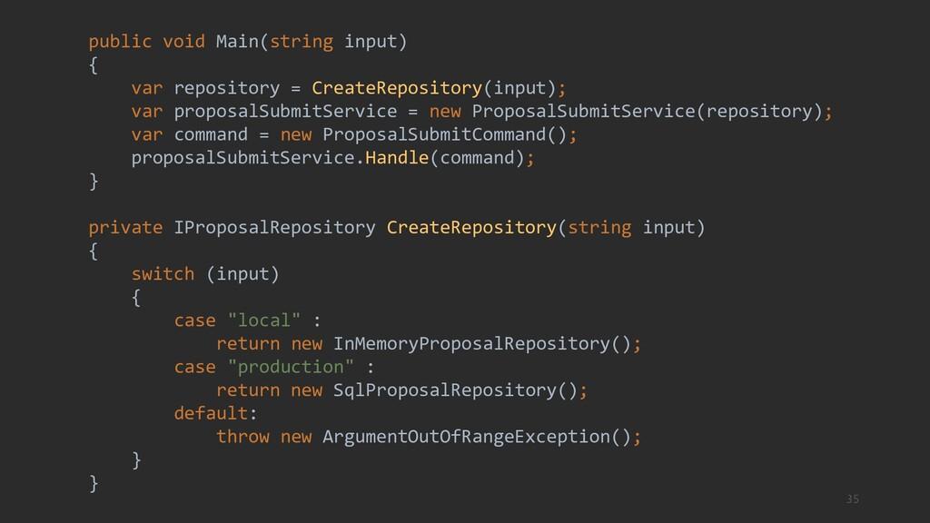 35 public void Main(string input) { var reposit...