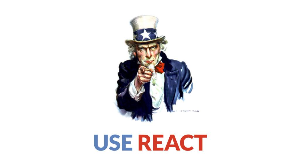 USE REACT