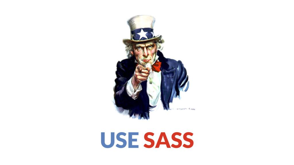 USE SASS