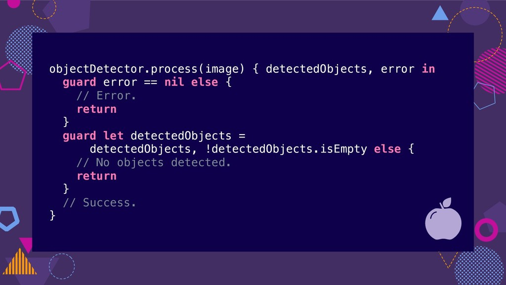 objectDetector.process(image) { detectedObjects...