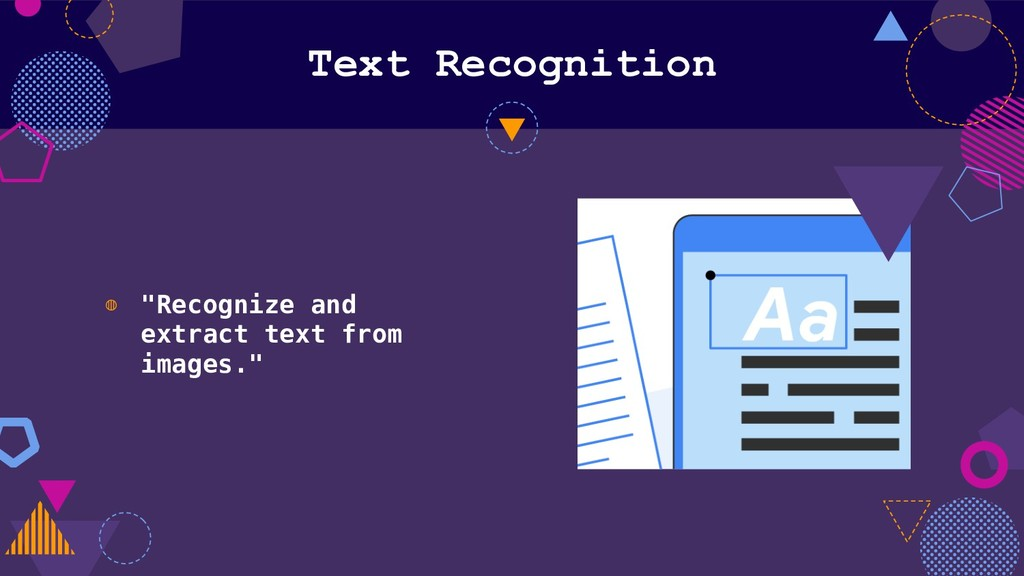 "Text Recognition ◍ ""Recognize and extract text ..."