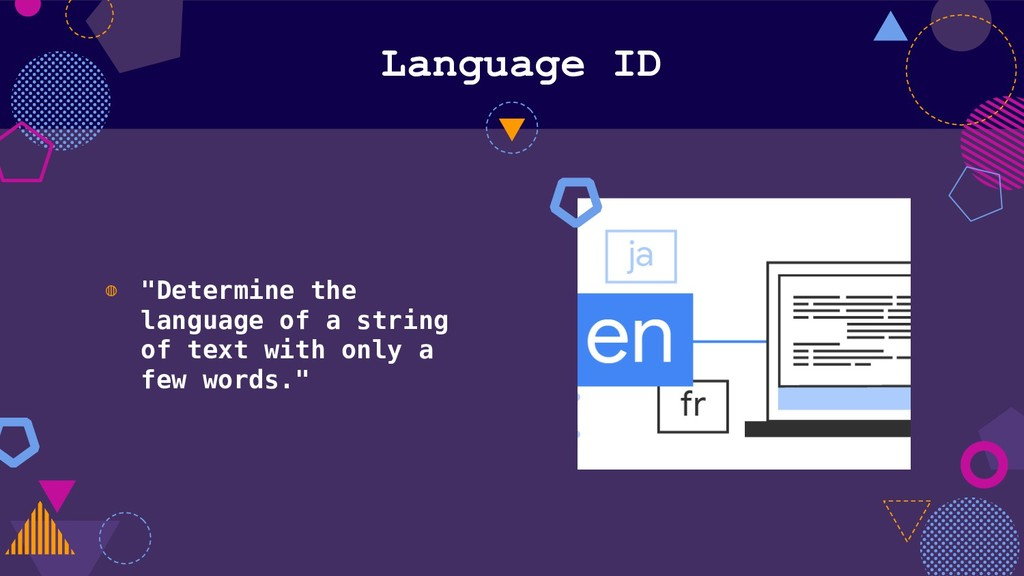 "Language ID ◍ ""Determine the language of a stri..."