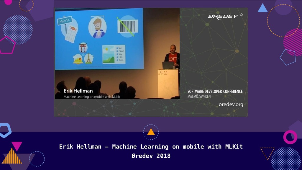 Erik Hellman - Machine Learning on mobile with ...