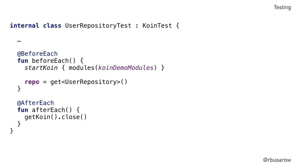 @rbusarow internal class UserRepositoryTest : K...