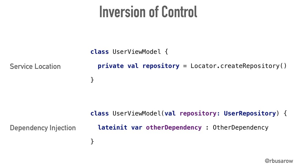@rbusarow Service Location Dependency Injection...