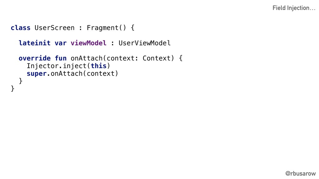 @rbusarow class UserScreen : Fragment() { latei...