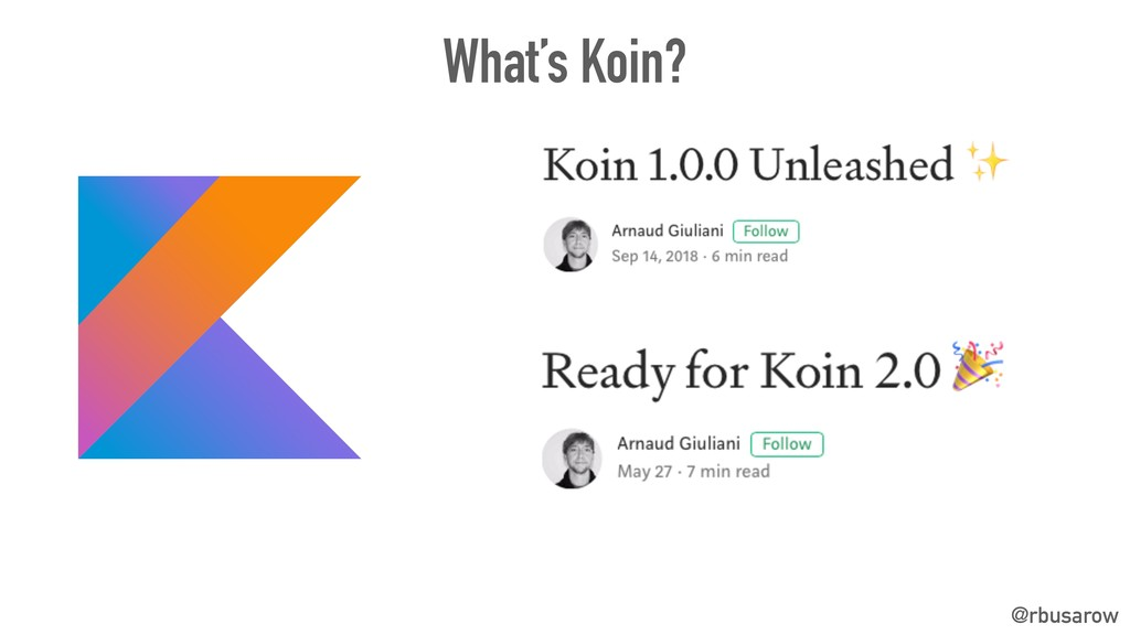 What's Koin? @rbusarow