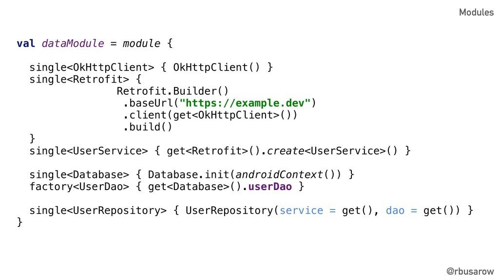 val dataModule = module { single<OkHttpClient> ...