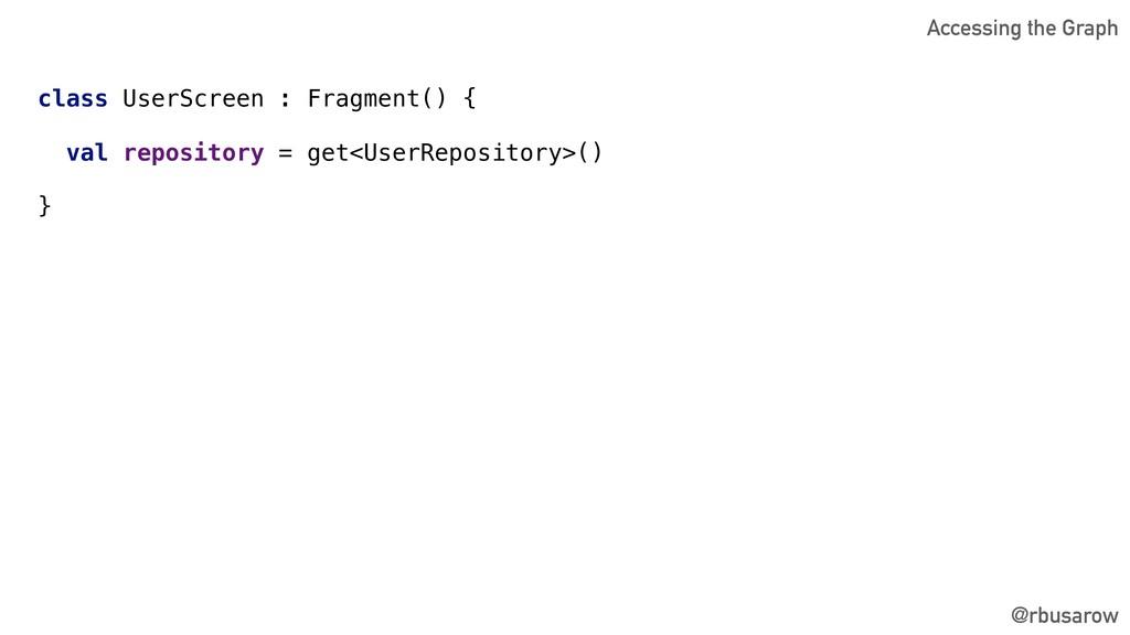 @rbusarow class UserScreen : Fragment() { val r...