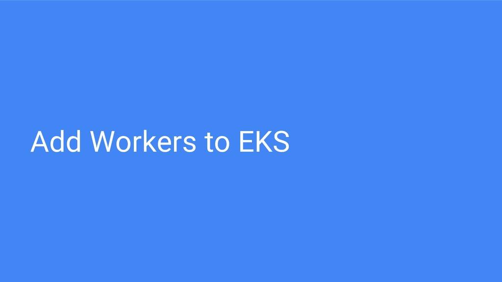 Add Workers to EKS