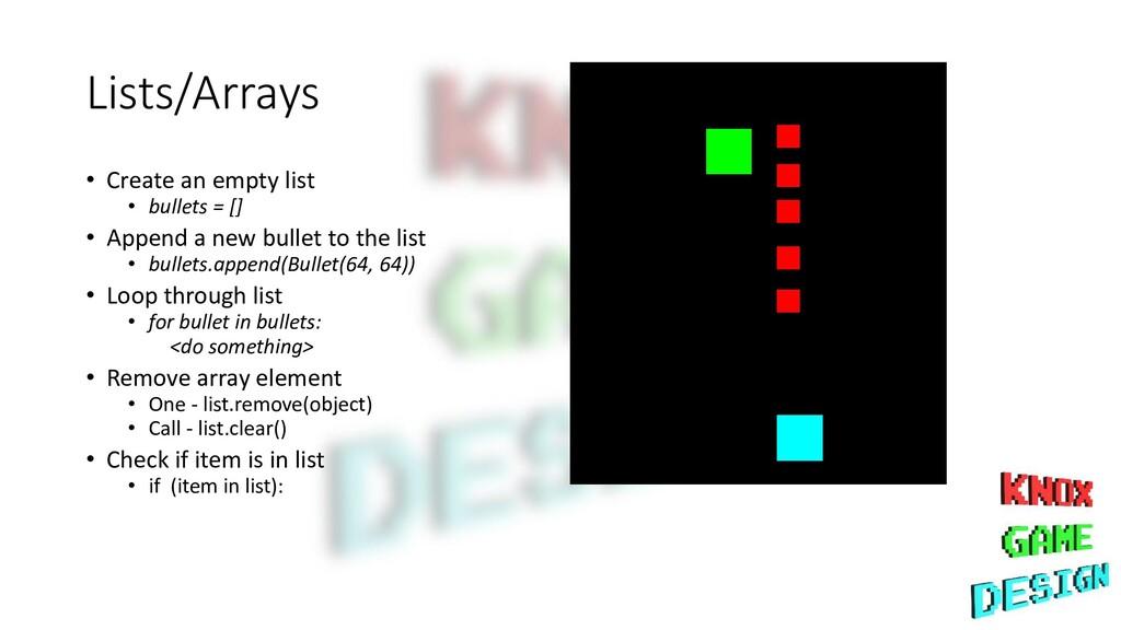 Lists/Arrays • Create an empty list • bullets =...