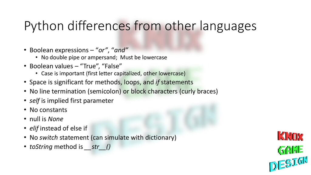 Python differences from other languages • Boole...