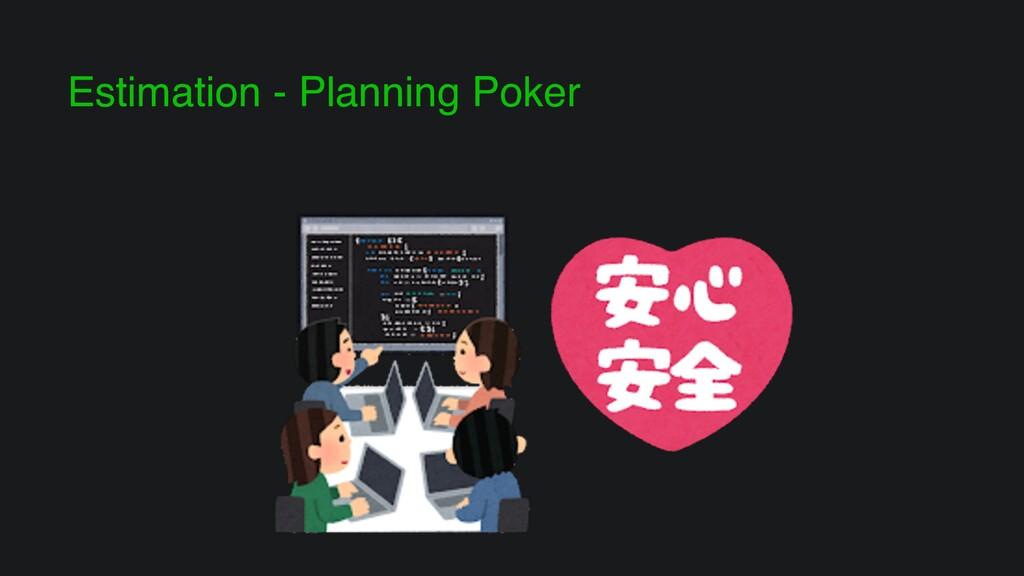 Estimation - Planning Poker