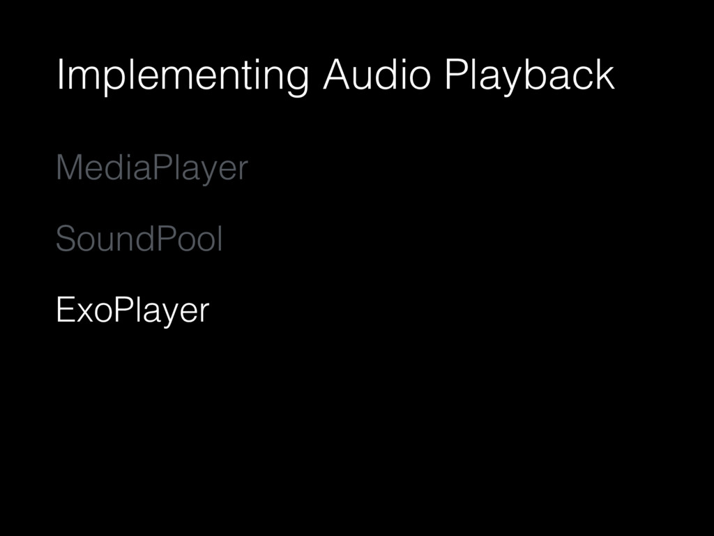 Implementing Audio Playback MediaPlayer SoundPo...