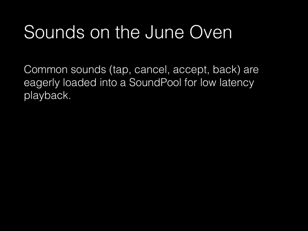 Sounds on the June Oven Common sounds (tap, can...
