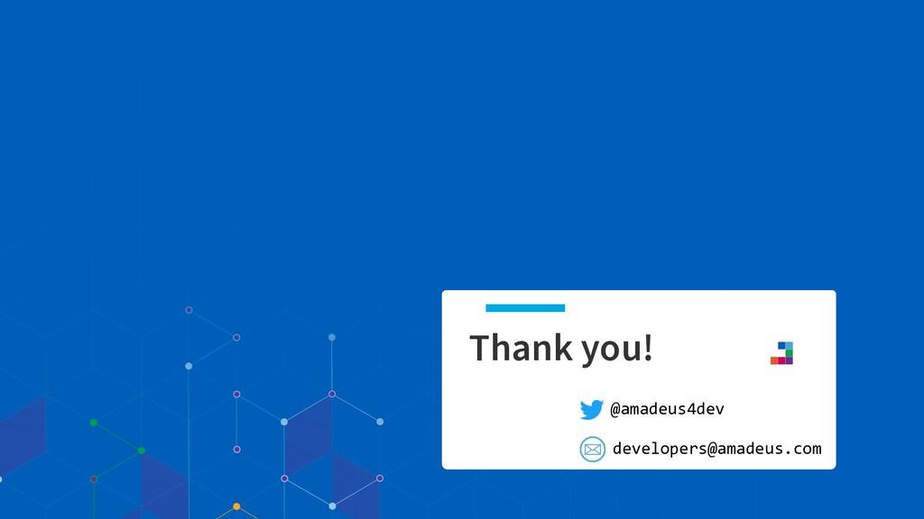 Thank you! @amadeus4dev developers@amadeus.com