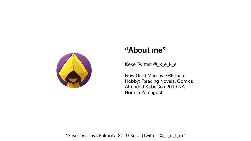 """""""About me"""" Keke Twitter: @_k_e_k_e  New Grad Me..."""