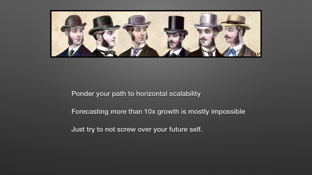 Ponder your path to horizontal scalability Fore...