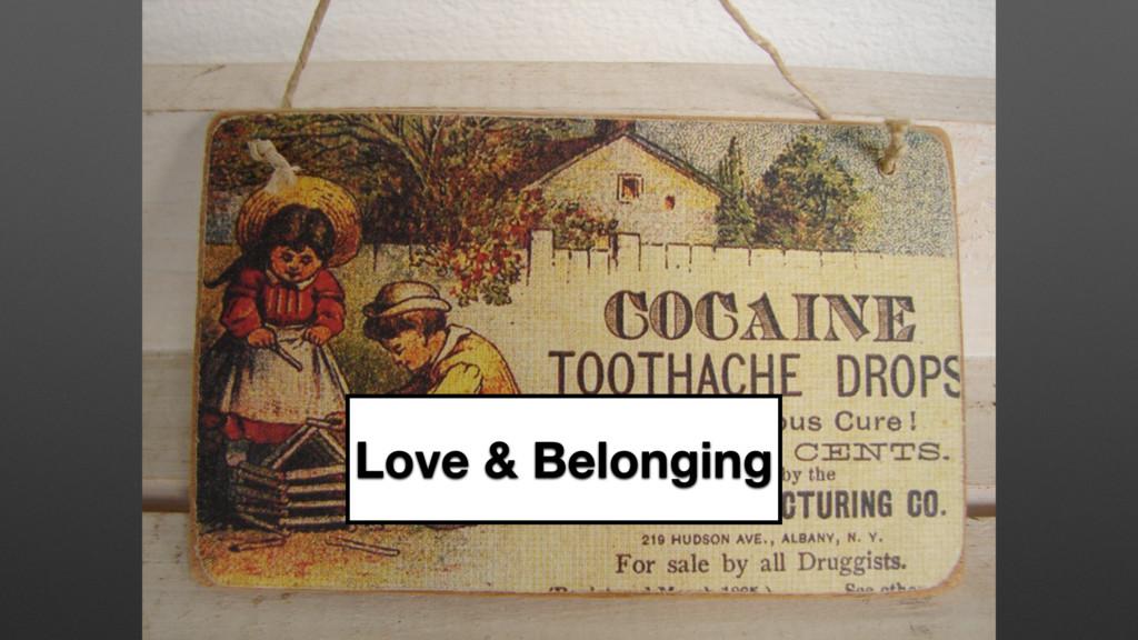 Love & Belonging