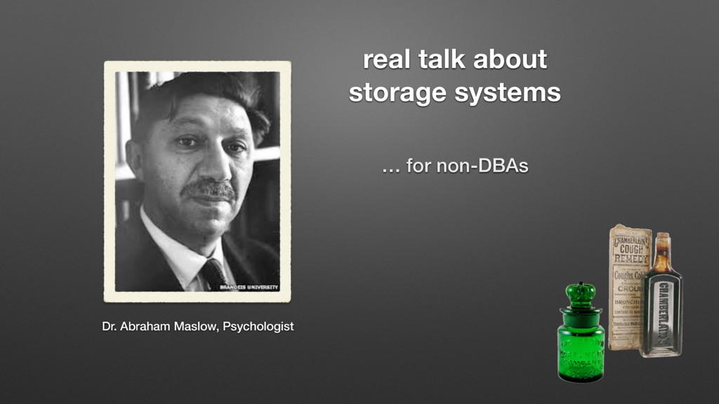Dr. Abraham Maslow, Psychologist real talk abou...